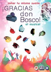 The musical  Gracias Don Bosco provides us with materials to work on during the bicentennial year